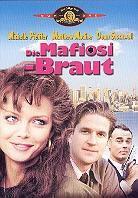 Die Mafiosi Braut (1988)