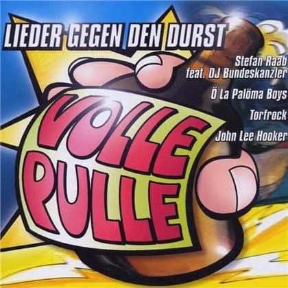 Volle Pulle - Lieder Gegen Den Durst