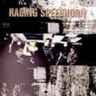 Raging Speedhorn - ---