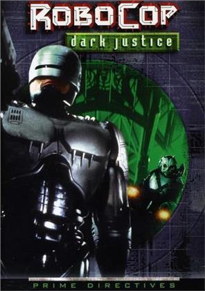 Robocop Prime Directives - Dark justice