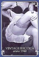 Vintage erotica anno 1940 (Unrated)