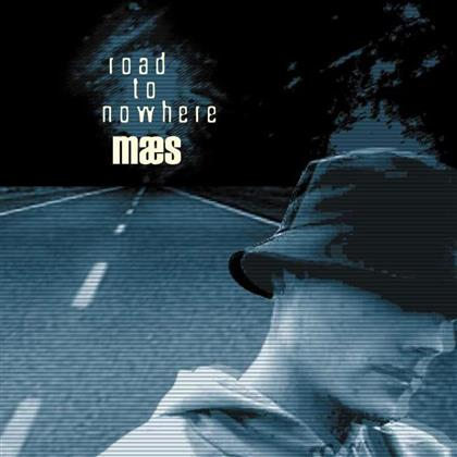 Maes - Road To Nowhere