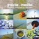 Gradation Transition - Various - Compiled By Kaoru Inoue