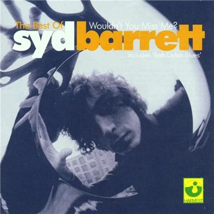 Syd Barrett - Wouldn't You Miss Me - Best Of