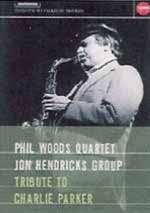 Woods Phil Quartett - Tribute to Charly Parker