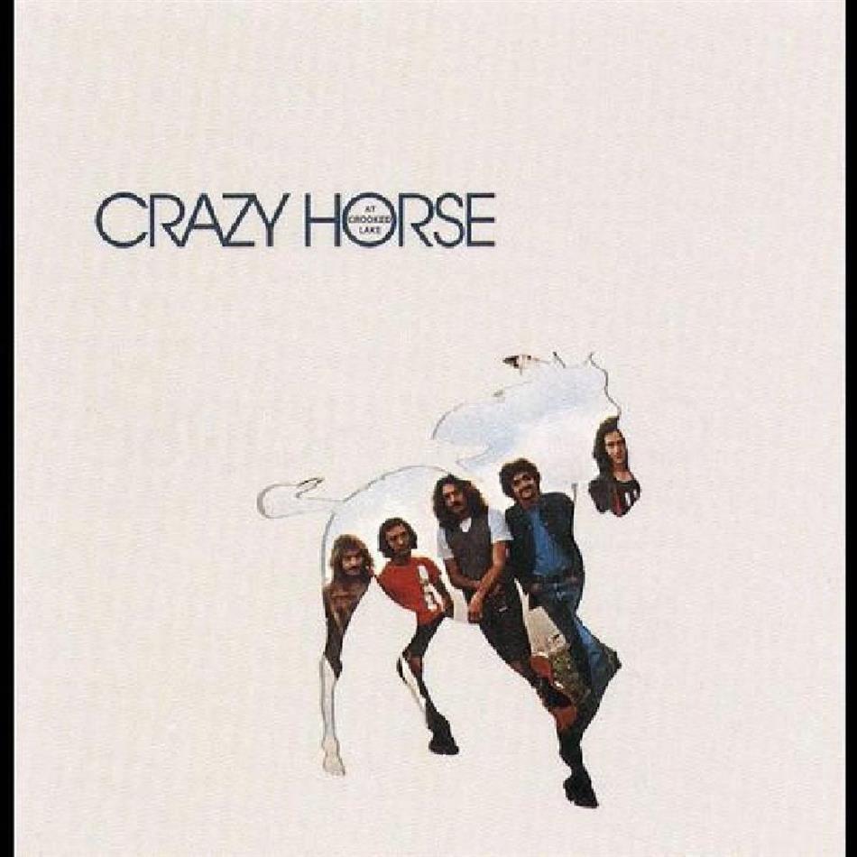 Crazy Horse - At Crooked Lake