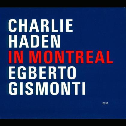Charlie Haden & Egberto Gismonti - In Montreal