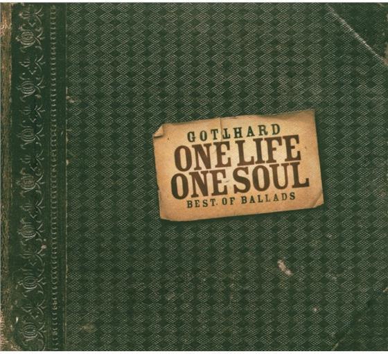 Gotthard - One Life One Soul - Best Of Ballads