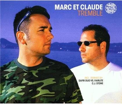 Marc Et Claude - Tremble