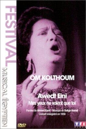 Oum Khalsoum - Mes yeux ne voient que toi