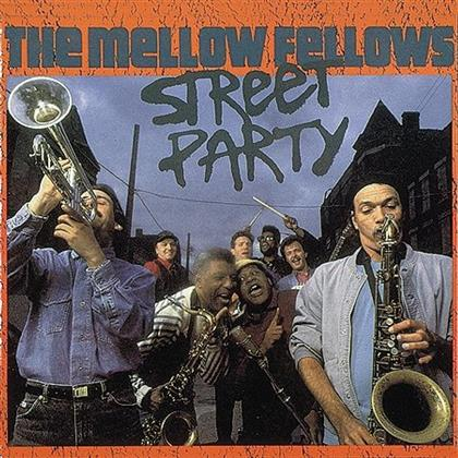 Mellow Fellows - Street Party