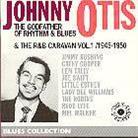Johnny Otis - Godfather Of Rhythm & Blues