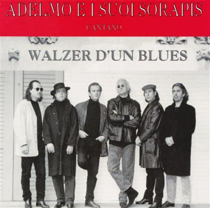 Adelmo E I Suoi So - Walzer D'Un Blues