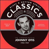 Johnny Otis - 1945-1947