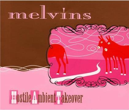 The Melvins - Hostile Ambient Takeover