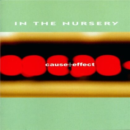 In The Nursery - Cause & Effect