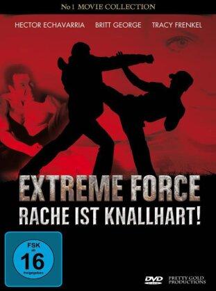 Extreme Force - Rache ist kanllhart