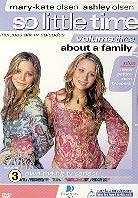 Mary Kate & Ashley Olsen - So little time 3: About a family