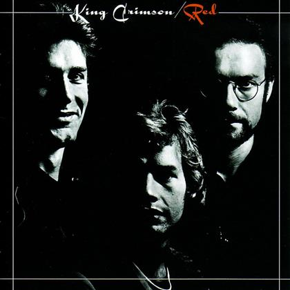 King Crimson - Red (Remastered)