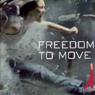 Freedom To Move - Freedom To Move