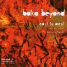 Baka Beyond - East To West