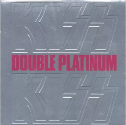 Kiss - Double Platinum (Remastered)