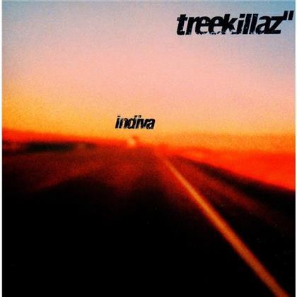 Treekillaz - Indiva