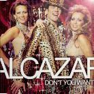 Alcazar - Don't You Want Me