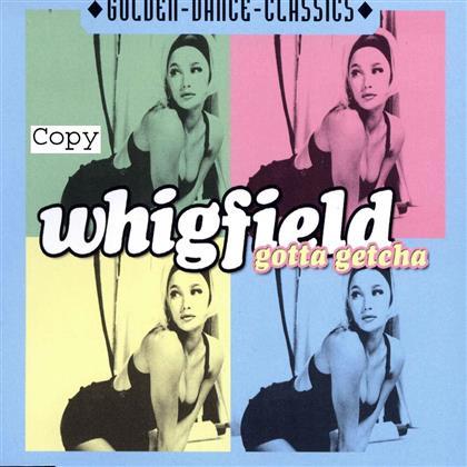 Whigfield - Gotta Getcha
