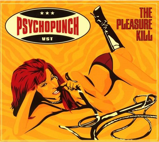 Psychopunch - Pleasure Kill