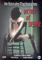 Victim Of Desire - Im Bann des Psychopathen (1995)