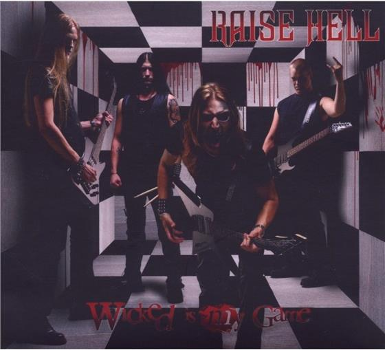 Raise Hell - Wicked Is My Game