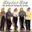 Status Quo - All Stand Up (Never Say Never)