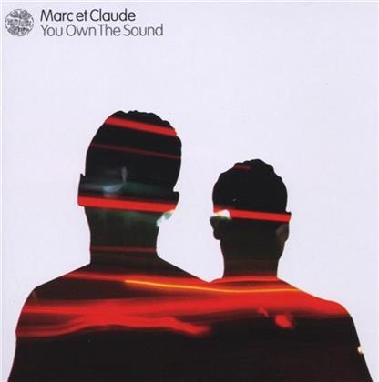 Marc Et Claude - You Own The Sound