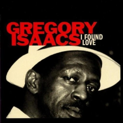 Gregory Isaacs - I Found Love