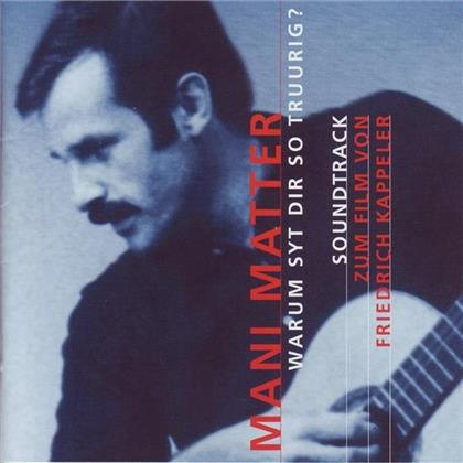 Mani Matter - Warum Syt Dir So Truurig - OST