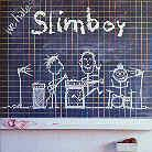Slimboy - We Hate Slimboy