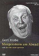 Morgenstern am Abend - Gert Fröbe