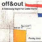 Off & Out - A Habsburg Night For Eddie Harris