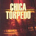 Chica Torpedo - Debut