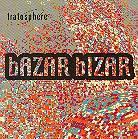 Tratosphere - Bazar Bizar