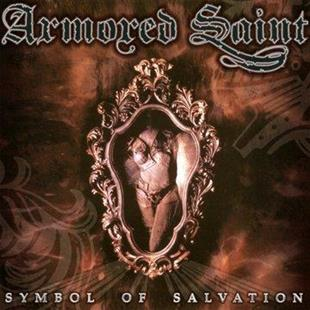 Armored Saint - Symbol Of Salvation - Reissue