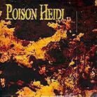 Poison Heidi - ---