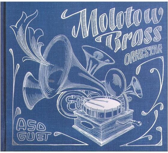 Molotow Brass Orkestar - Asoguet