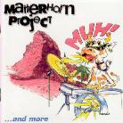 Matterhorn Project - Muh!... And More