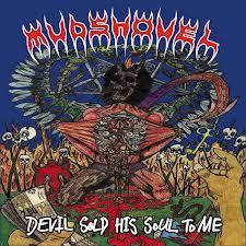 Mudshovel - Devil Sold His Soul To Me