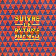 Feet Peals - Suivre Le Rythme