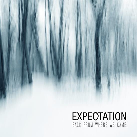 Expectation - Back From Where We Came - Fontastix CD