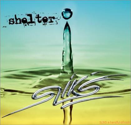 Sliks - Shelter - Fontastix CD