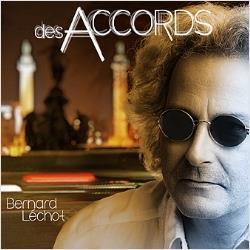 Bernard Lechot - Des Accords - Fontastix CD